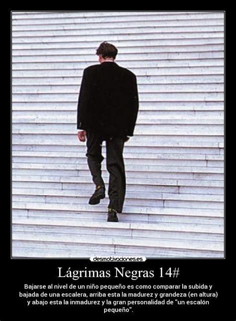 imagenes lagrimas negras im 225 genes y carteles de negras pag 14 desmotivaciones