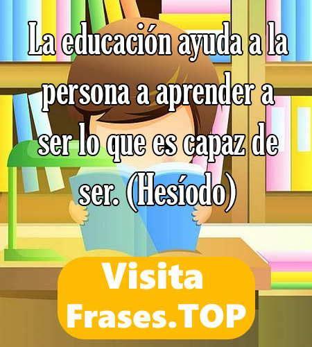 Imagenes Escolares Con Frases | frases de educacion educativas motivadoras para