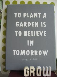 tuin quote 98 best tuin quotes garden quotes images thoughts