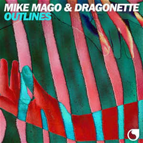 Outlines Mike Mago by Mike Mago Dragonette Outlines File At Discogs