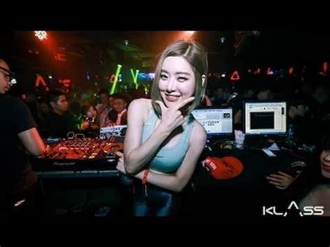 new school dance playlists 2015 new dj song lists 2015 super sexy korean dj soda 여자 deejay 클라스 dancing nonstop