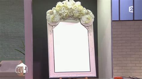 Relooker Un Miroir by Diy Customiser Le Cadre D Un Miroir