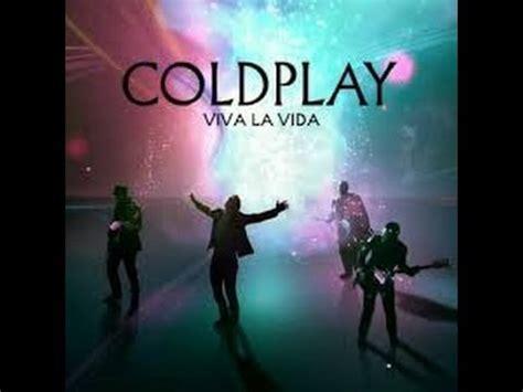 coldplay rule the world lyrics coldplay viva la vida 美しき生命 歌詞 日本語和訳 youtube