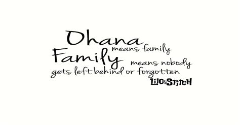 ohana means family quote 78 best ideas about ohana on
