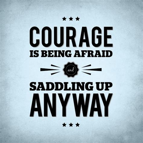 quotes about bravery bravery quotes bravery sayings bravery picture quotes