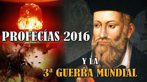 video de predicciones de aries 2016 predicciones de nostradamus para el 2016 taringa