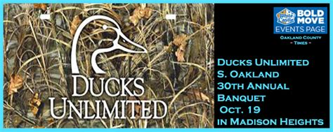 ducks unlimited s oakland 30th annual banquet oct 19 in