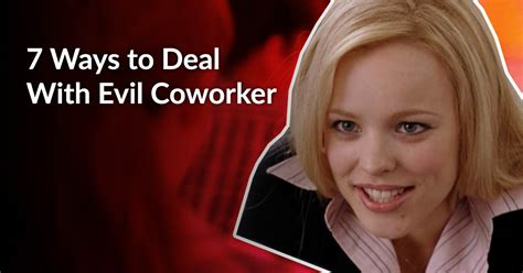 7 Ways To Deal With Snobby by 7 Ways To Deal With Evil Coworker Page 2 Of 2