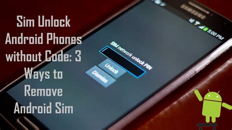 3 effective ways to unlock android sim lock without code - How To Unlock Android Phone Without Code