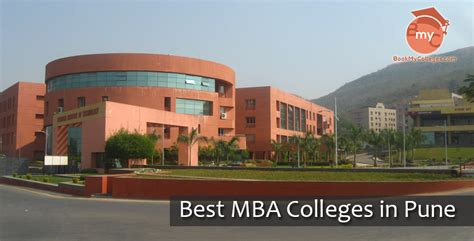 Mba In Financial Markets In Mumbai by Best Mba Colleges In Pune List Of Top Mba Colleges In Pune