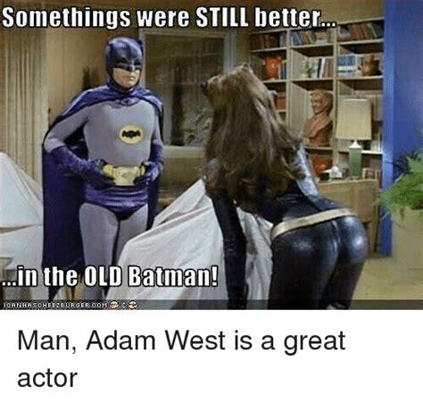 adam meme 25 best memes about adam west adam west memes
