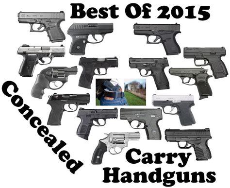 2015 best 9mm concealed carry pistol best of 2015 most popular concealed carry handguns