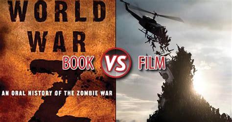 film gratis world war z book vs film world war z litreactor