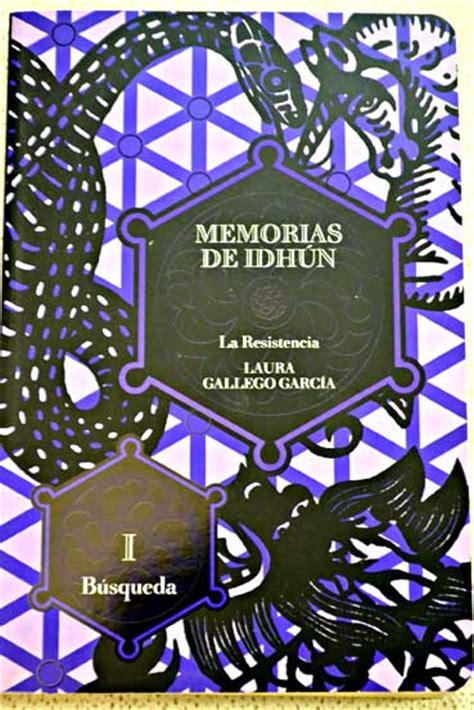 descargar libro memorias de idhun 2 la resistencia memoirs of idhun 2 a resistance busqueda search memorias de idhun memoirs of idhun memorias de idhun la resistencia laura gallego garcia