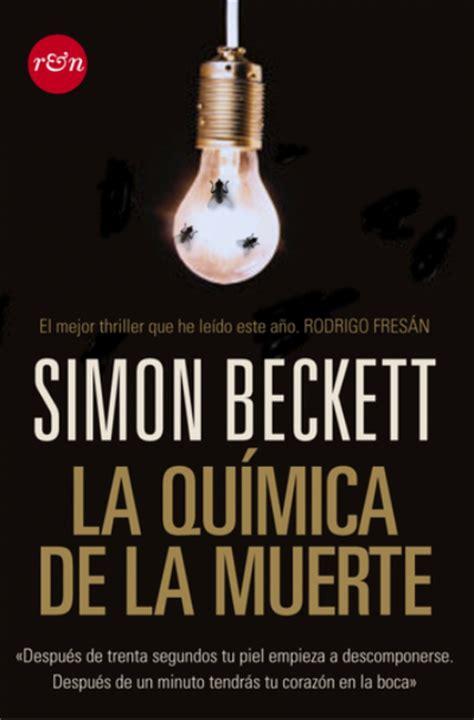 libro simon simon juegos de la qu 237 mica de la muerte simon beckett comprar libro en fnac es