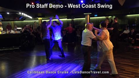 West Coast Swing Demo Lets Dance Travel Dance Cruise