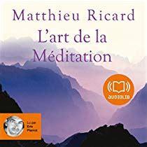 L Art De La M 233 Ditation Livre Audio Matthieu Ricard