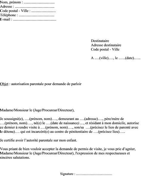 Lettre De Demande De Visa De Visite mod 232 le lettre d autorisation parentale pour la visite en