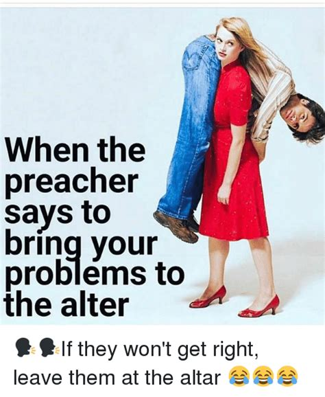 The Says by 25 Best Memes About Preacher Preacher Memes