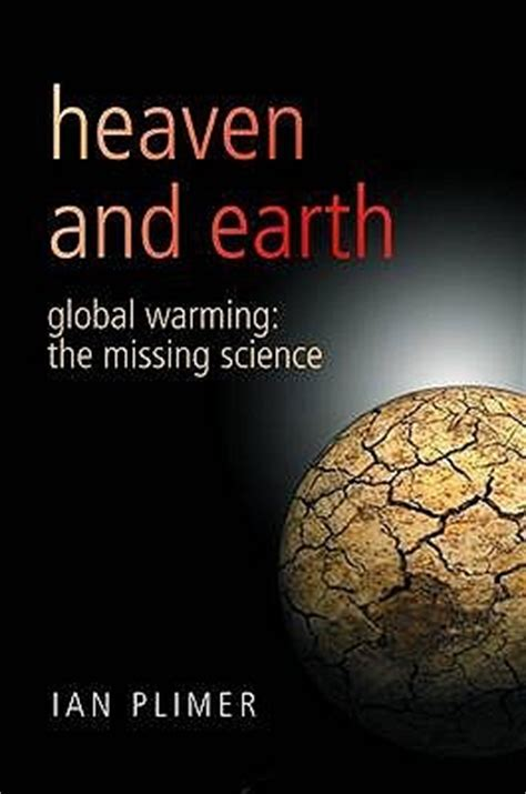 heavens on earth the scientific search for the afterlife immortality and utopia books heaven and earth global warming the missing science by