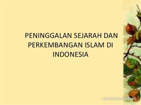 perkembangan film laga di indonesia perkembangan agama islam di indonesia