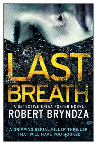 last stop in a handley mystery books last breath by robert bryndza dci erika foster 4