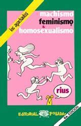 libro machismo rius machismo feminismo homosexualismo