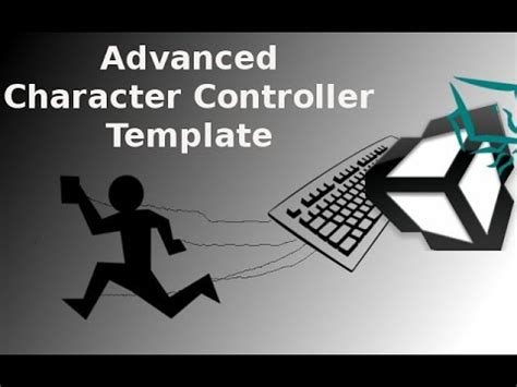 unity tutorial advanced unity 3d tutorial advanced character controller template