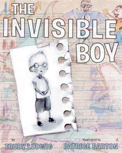 libro the invisible boy the invisible boy by trudy ludwig patrice barton
