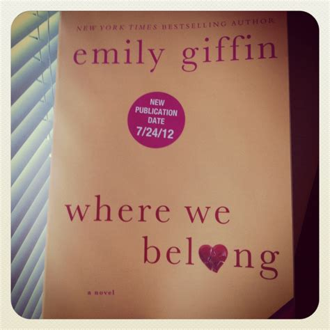 where we belong a novel book giveaway where we belong by emily giffin