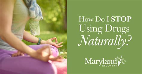 How To Quit Without Detox Or Rehab by How To Stop Using Drugs Naturally Without Rehab