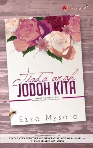 Novel Ebook Jodoh Akan Bertemu Dwitasari my ryz drama tiada arah jodoh kita hiasi slot akasia tv3