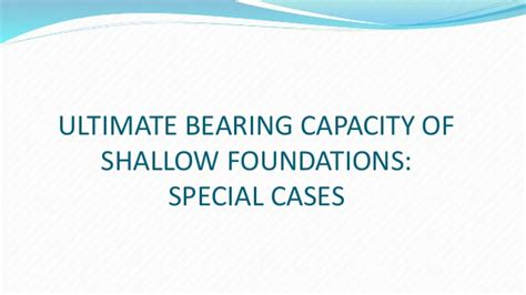ultimate bearing capacity of shallow foundations special