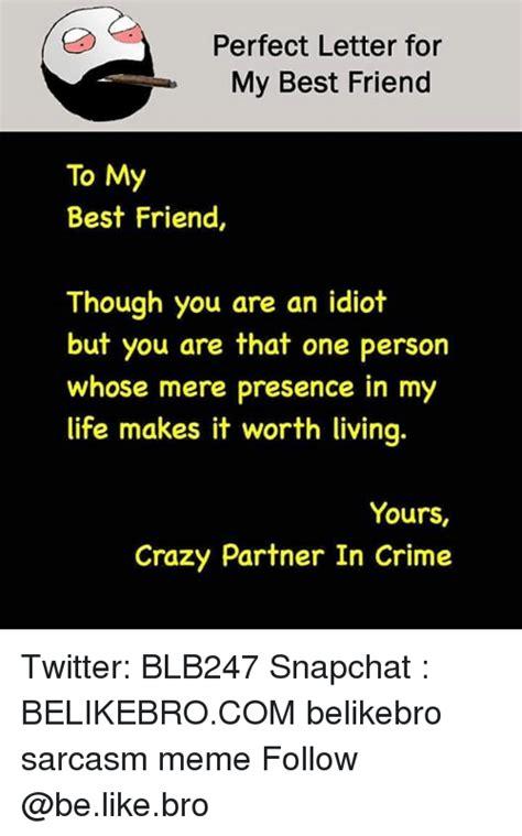 message to my best friend 25 best memes about meme memes memes