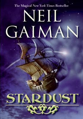 the stardust kid books stardust by neil gaiman reviews discussion bookclubs