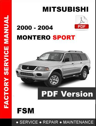 repair manuals mitsubishi montero 2003 repair manual 2000 2001 2002 2003 2004 mitsubishi montero sport factory service repair manual other books