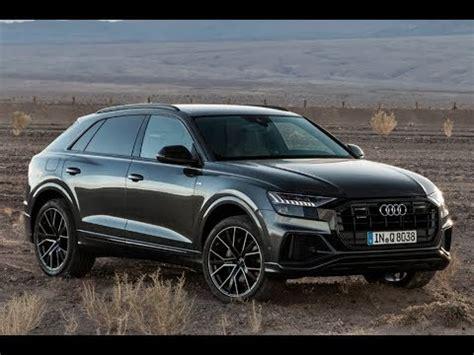 Audi Q8 S Line by Audi Q8 50 Tdi Quattro S Line 2019 Youtube