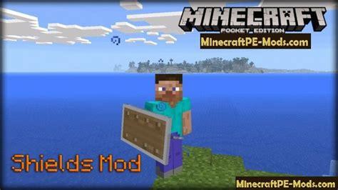 minecraft 0 8 1 apk shields minecraft pe mod 1 1 0 1 0 9 1 0 8 1 0 7 1 0 0