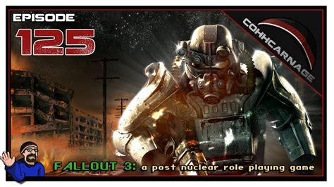 Fallout 3 The End cohhcarnage plays fallout 3 dlc episode 125 the end