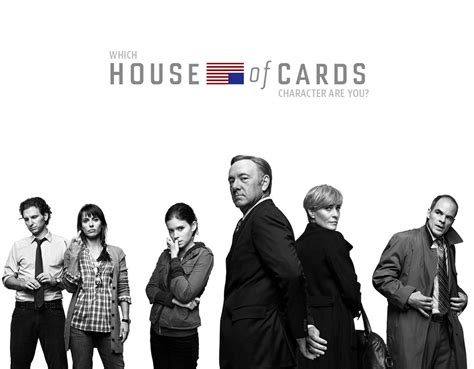 what is house of cards about which house of cards character are you quiz zimbio