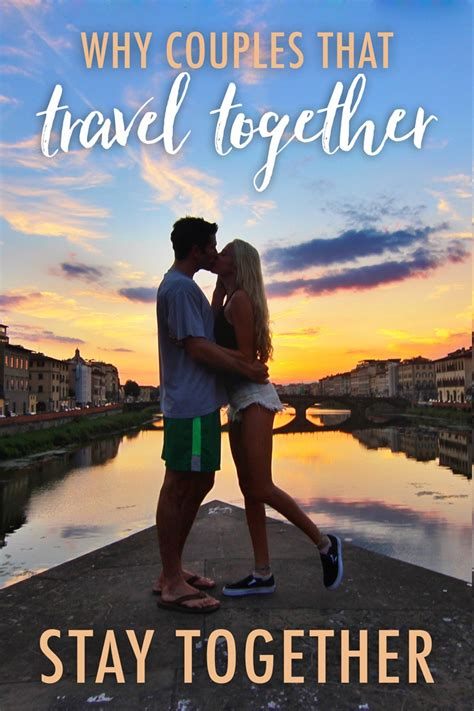 why couples that travel together stay together the