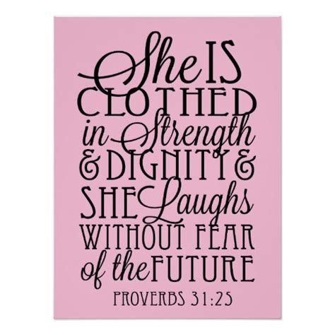 she is clothed in strength and dignity poster zazzle
