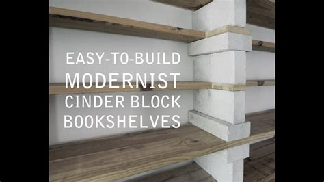 cinder block bookshelves    good youtube