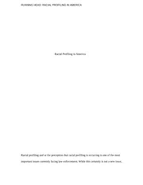 Racial Profiling In America Essay by While It Is Coming In And Stays That Way Through The Whole Minute