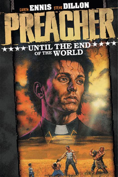 the preacher s letter books preacher volume 2 until the end of the world by garth