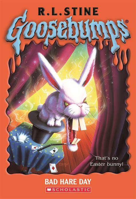 goosebumps books pictures goosebumps bad hare day goosebumps original covers