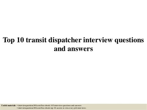 top 10 transit dispatcher questions and answers