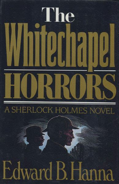 whitechapel the stand of sherlock books the whitechapel horrors by edward b sherlockiana