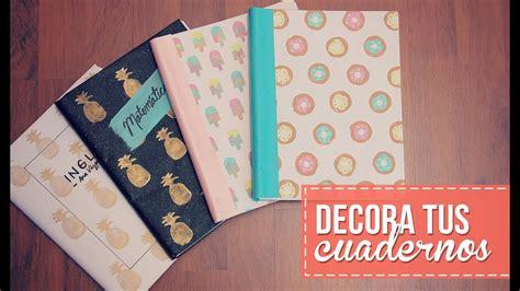 decorar cuadernos para decora tus cuadernos f 225 cil y sin gastar youtube