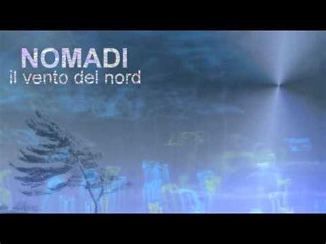 il vento nord testo nomadi il vento nord karaoke con testo sincronizzato